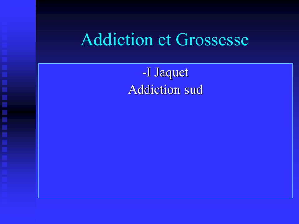 Addiction et Grossesse