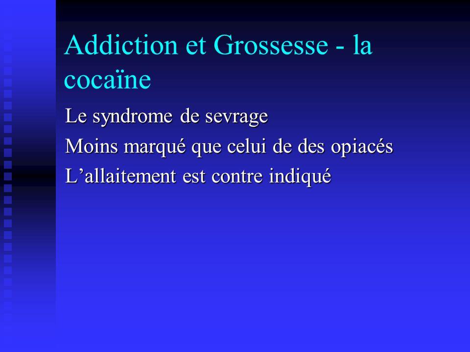 Addiction et Grossesse - la cocaïne