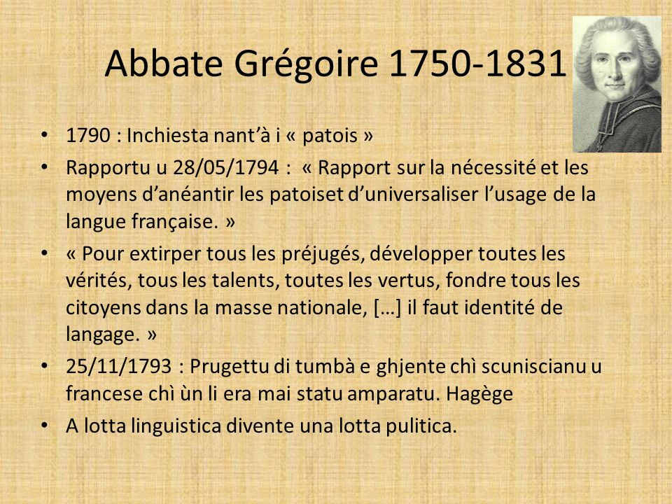 Abbate Grégoire 1750-1831 1790 : Inchiesta nant'à i « patois »
