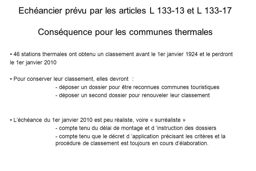 Echéancier prévu par les articles L 133-13 et L 133-17 Conséquence pour les communes thermales