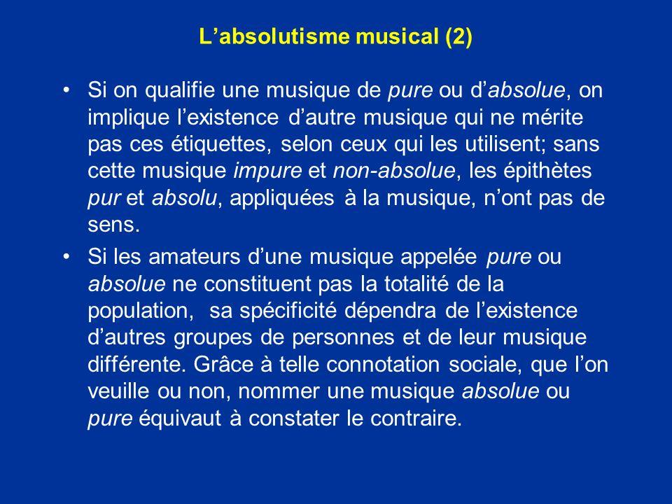 L'absolutisme musical (2)