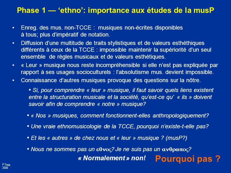 Phase 1 — 'ethno': importance aux études de la musP