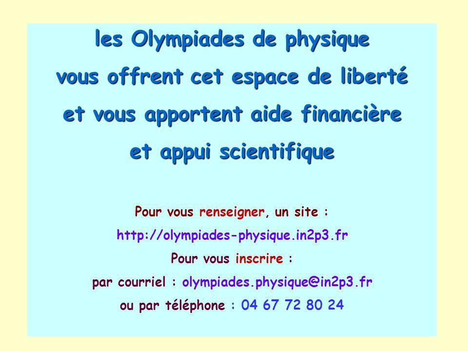 les Olympiades de physique vous offrent cet espace de liberté