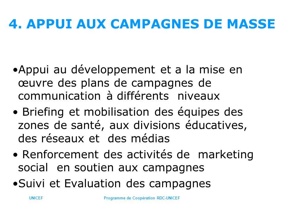 4. APPUI AUX CAMPAGNES DE MASSE