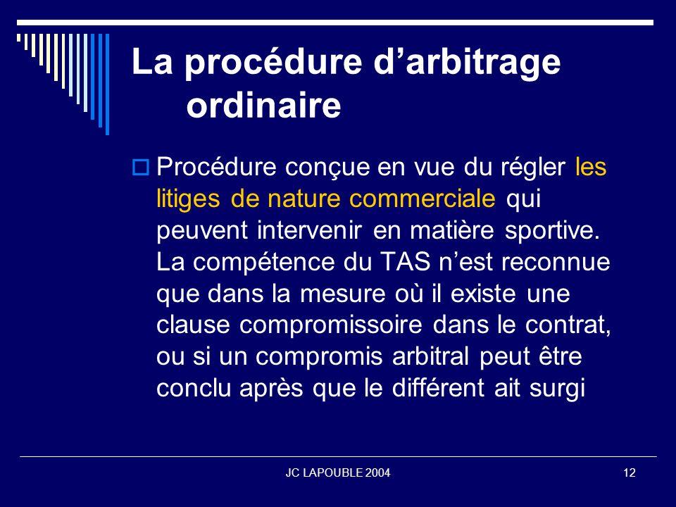 La procédure d'arbitrage ordinaire