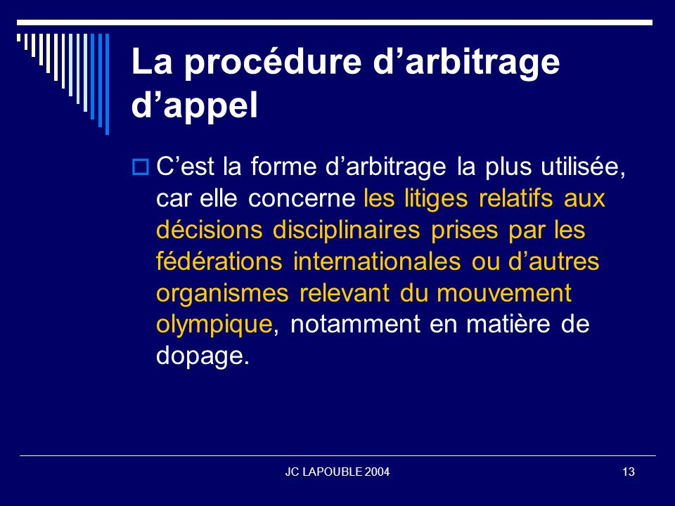 La procédure d'arbitrage d'appel