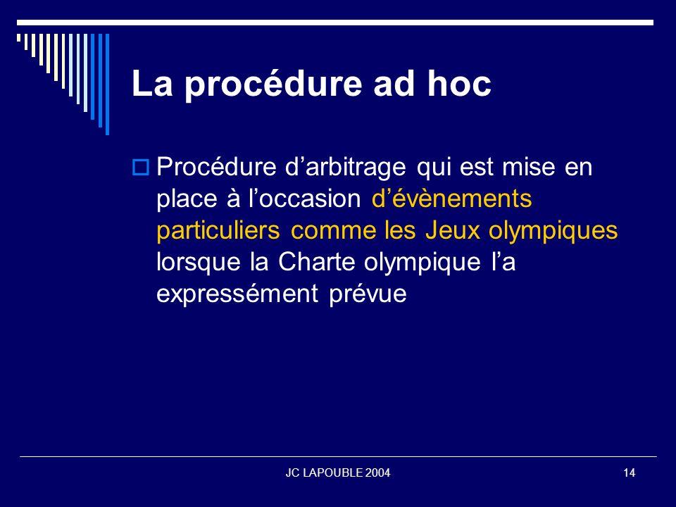 La procédure ad hoc
