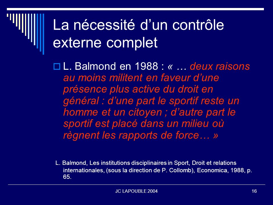La nécessité d'un contrôle externe complet