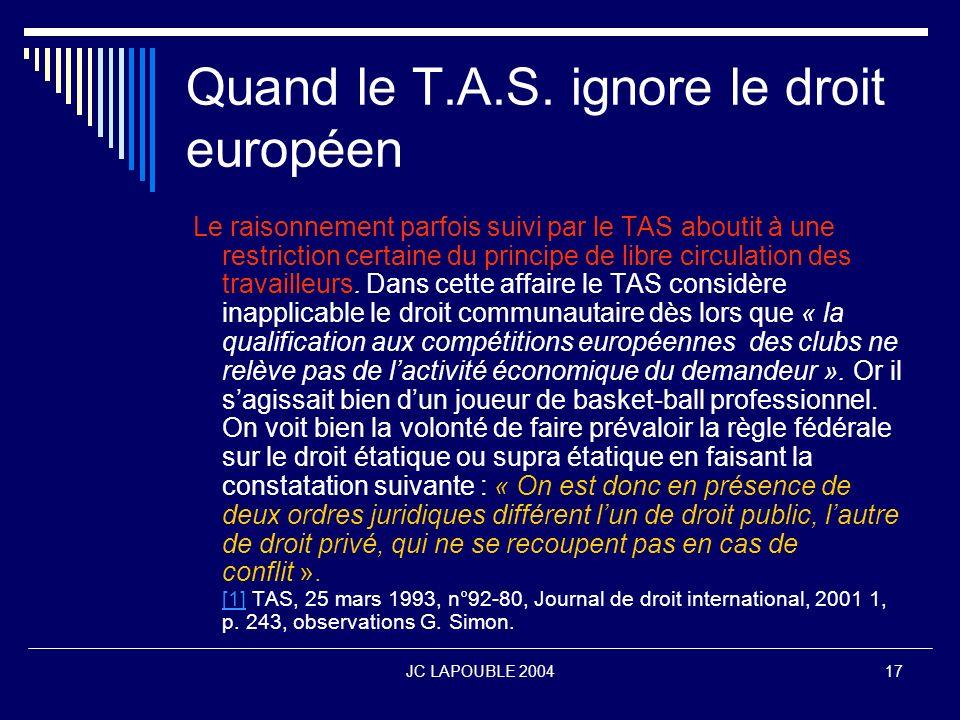 Quand le T.A.S. ignore le droit européen
