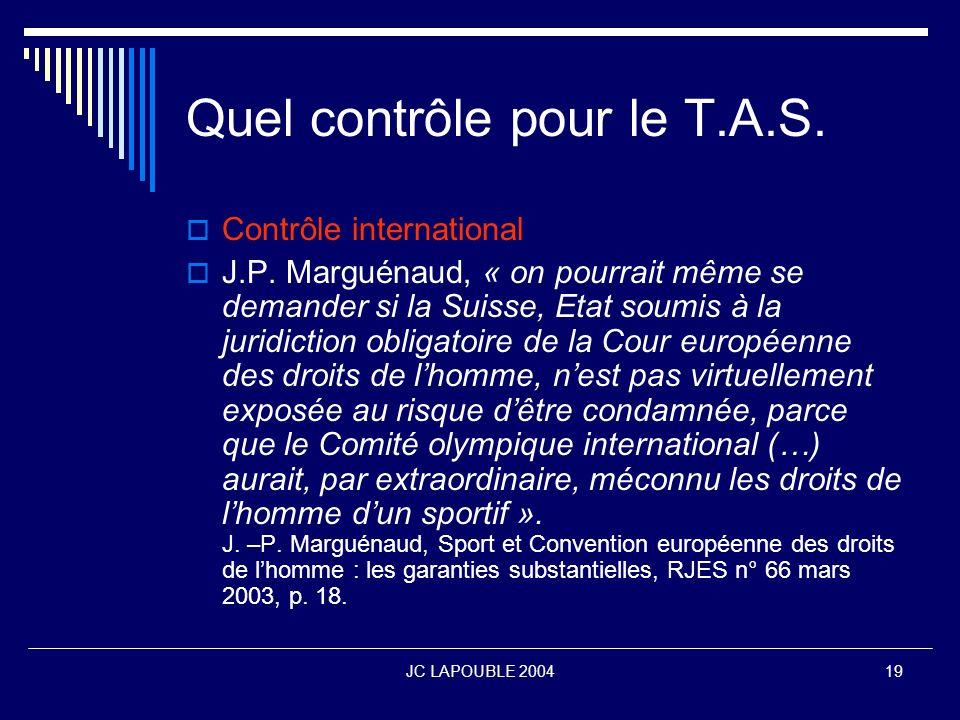 Quel contrôle pour le T.A.S.