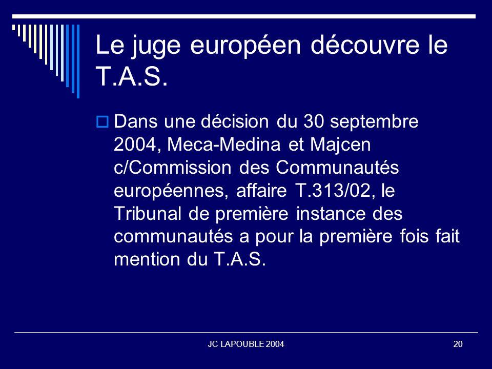 Le juge européen découvre le T.A.S.