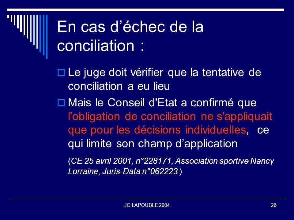 En cas d'échec de la conciliation :