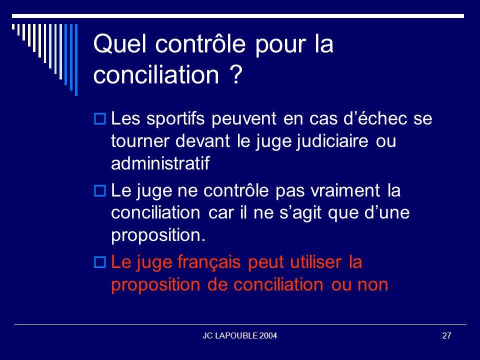 Quel contrôle pour la conciliation