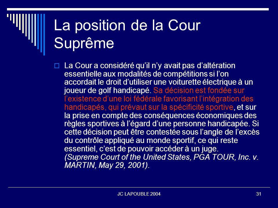 La position de la Cour Suprême