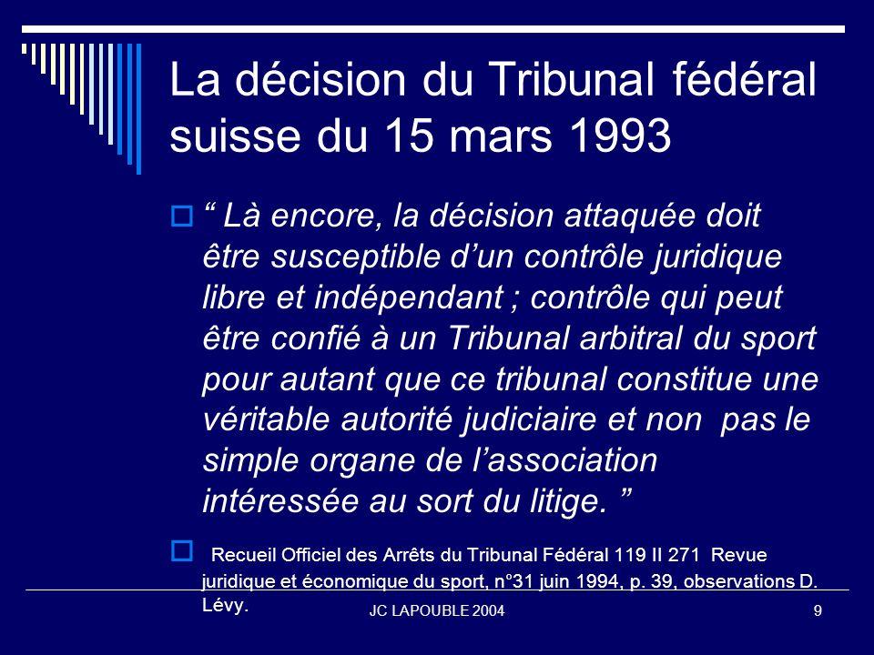 La décision du Tribunal fédéral suisse du 15 mars 1993