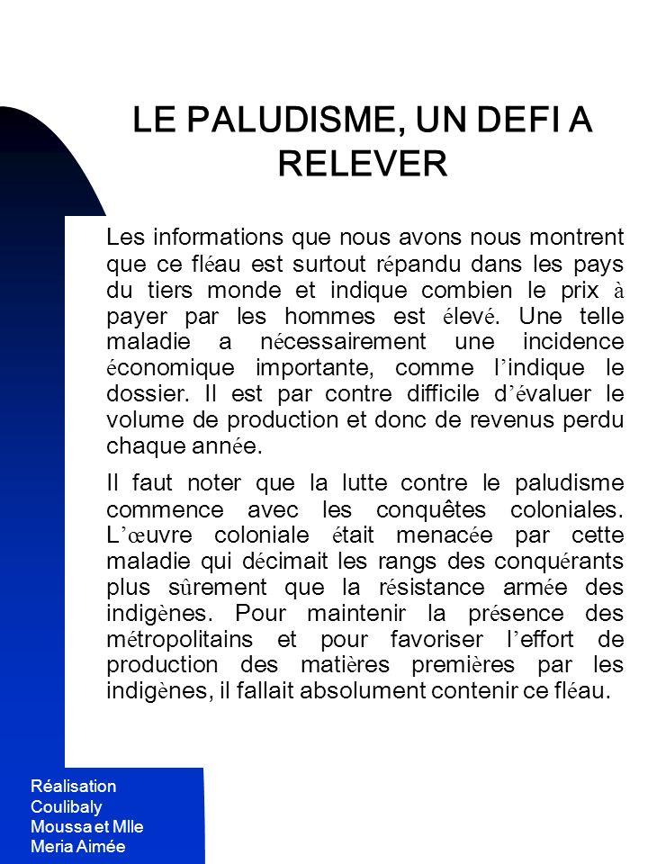 LE PALUDISME, UN DEFI A RELEVER