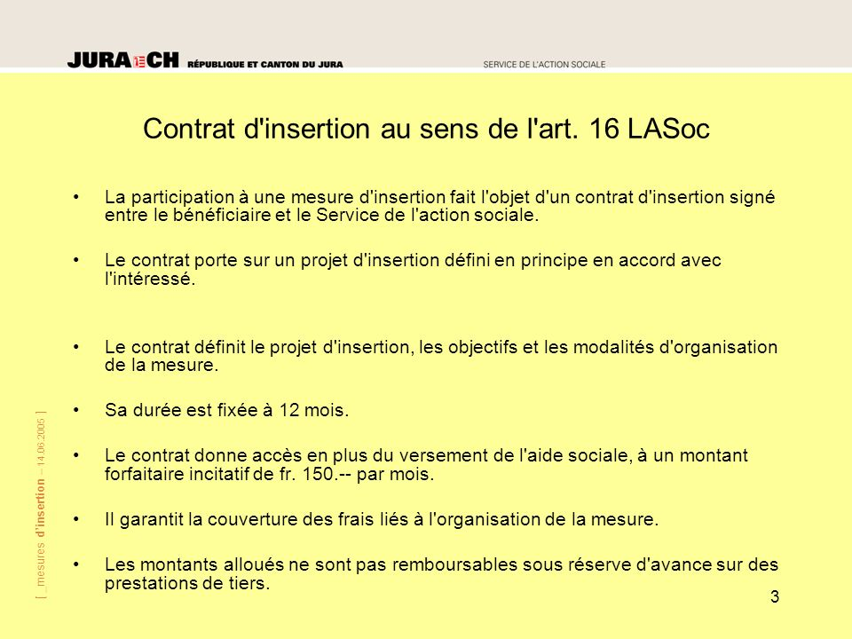 Contrat d insertion au sens de l art. 16 LASoc