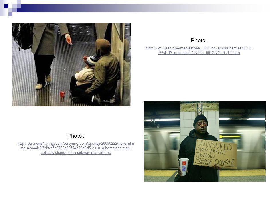 Photo : http://www.lesoir.be/mediastore/_2009/novembre/hermes/ID1917554_13_mendiant_102933_00QV2G_0.JPG.jpg.