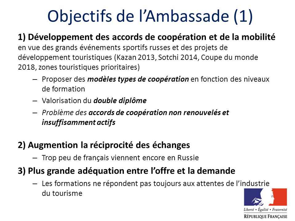 Objectifs de l'Ambassade (1)