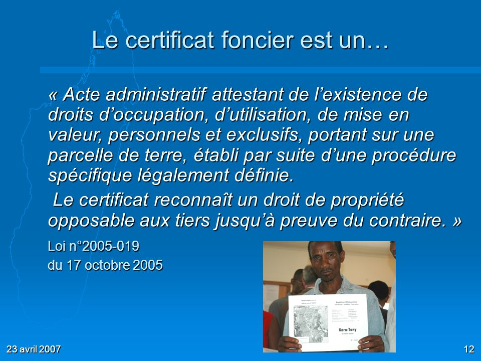 Le certificat foncier est un…