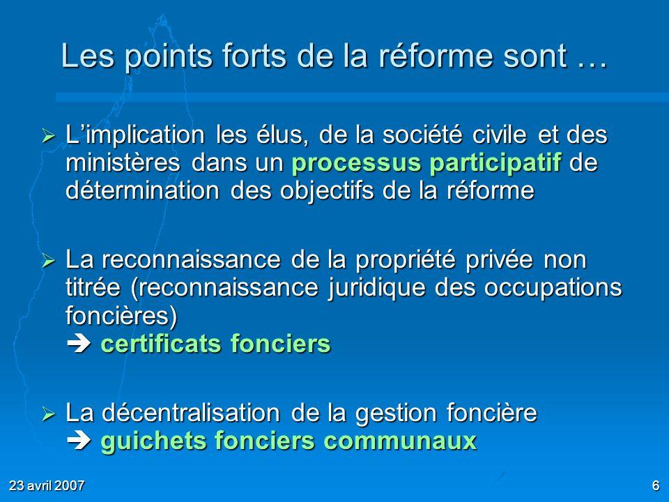 Les points forts de la réforme sont …