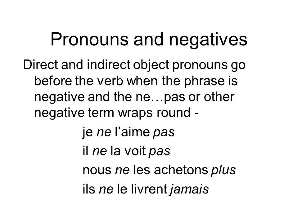 Pronouns and negatives