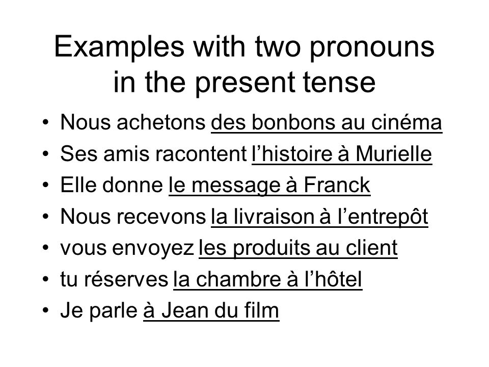 Examples with two pronouns in the present tense