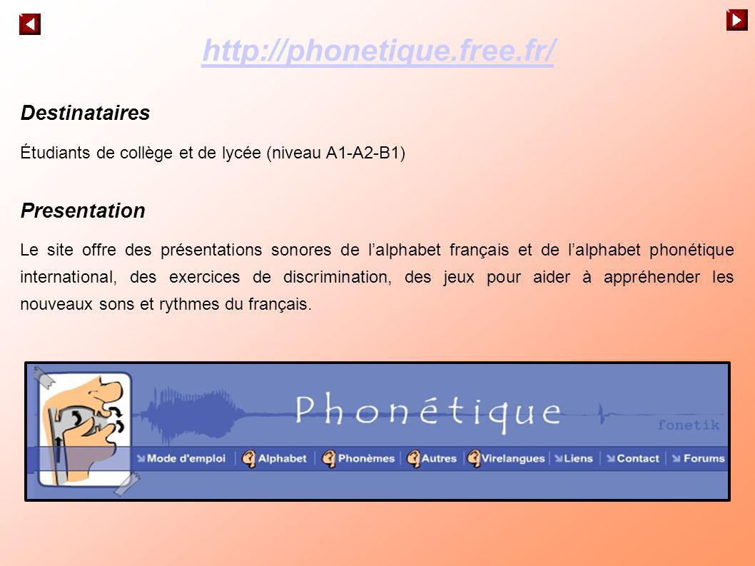 http://phonetique.free.fr/ Destinataires Presentation
