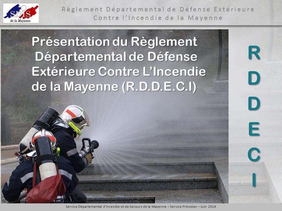 RDDECI Présentation du Règlement Départemental de Défense