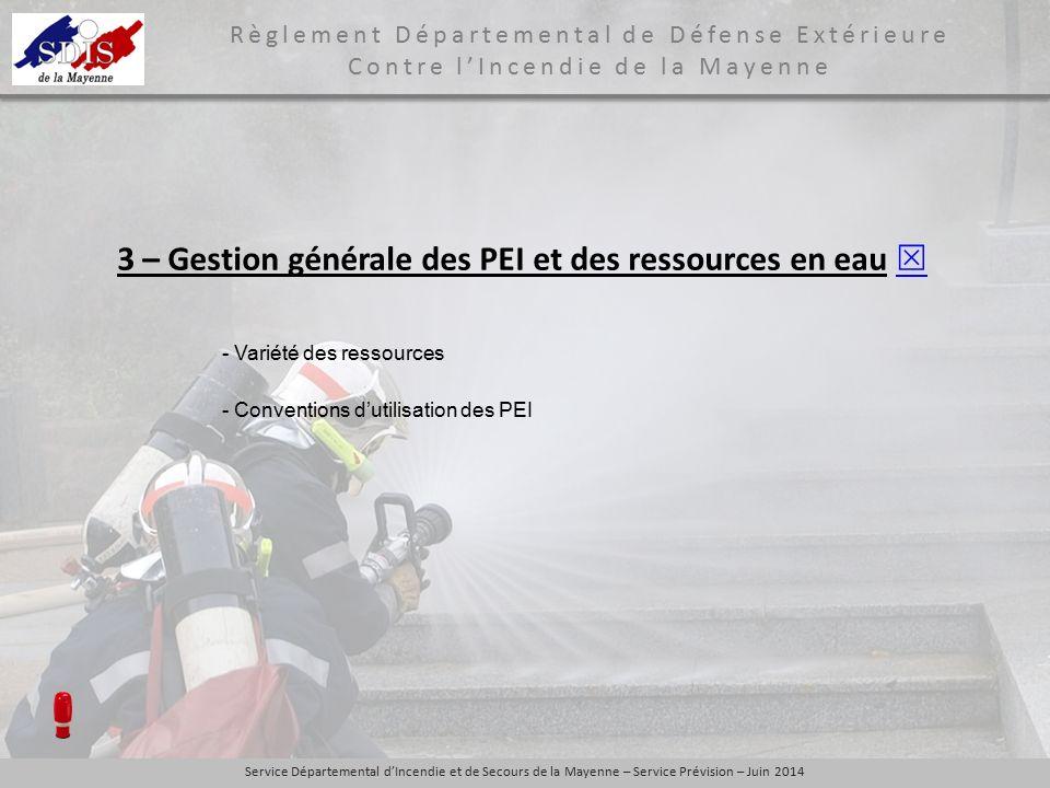 3 – Gestion générale des PEI et des ressources en eau 