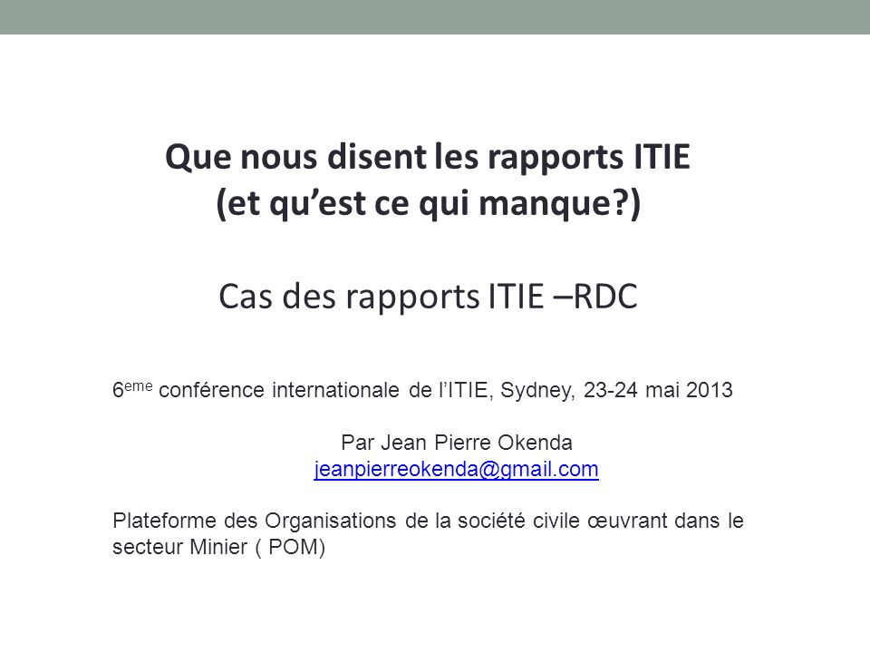 Que nous disent les rapports ITIE (et qu'est ce qui manque )