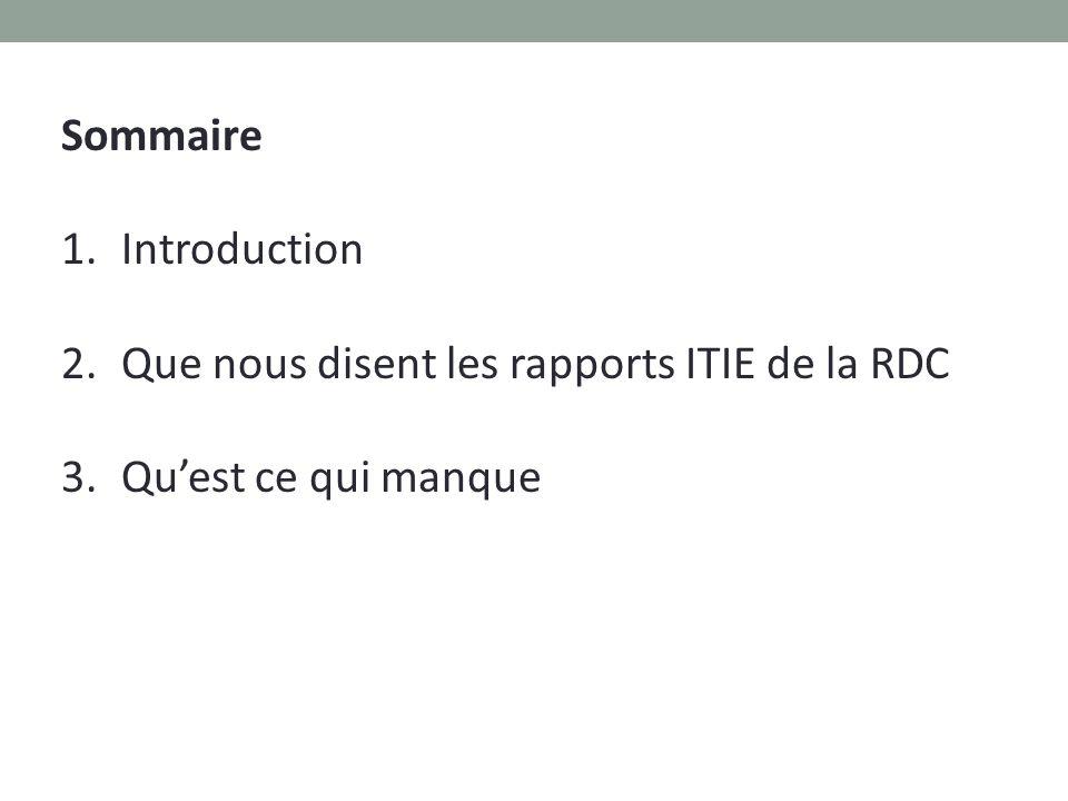 Sommaire Introduction Que nous disent les rapports ITIE de la RDC Qu'est ce qui manque