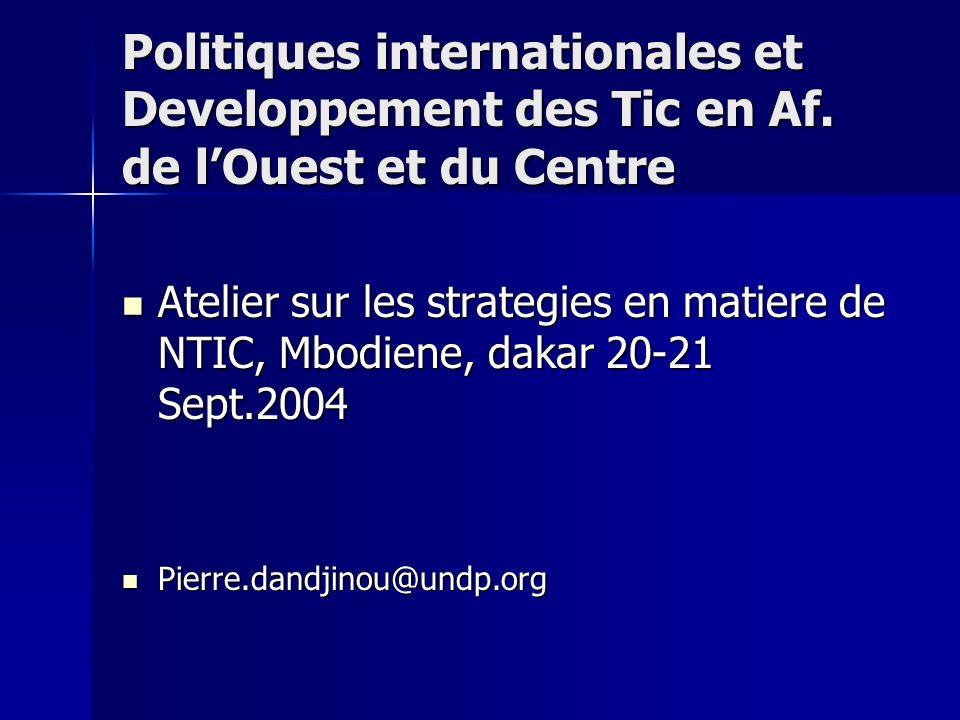 Politiques internationales et Developpement des Tic en Af