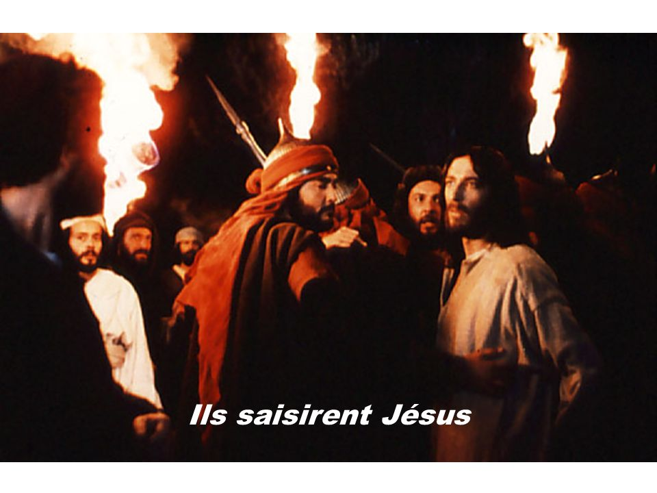 Ils saisirent Jésus