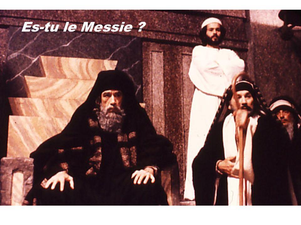 Es-tu le Messie