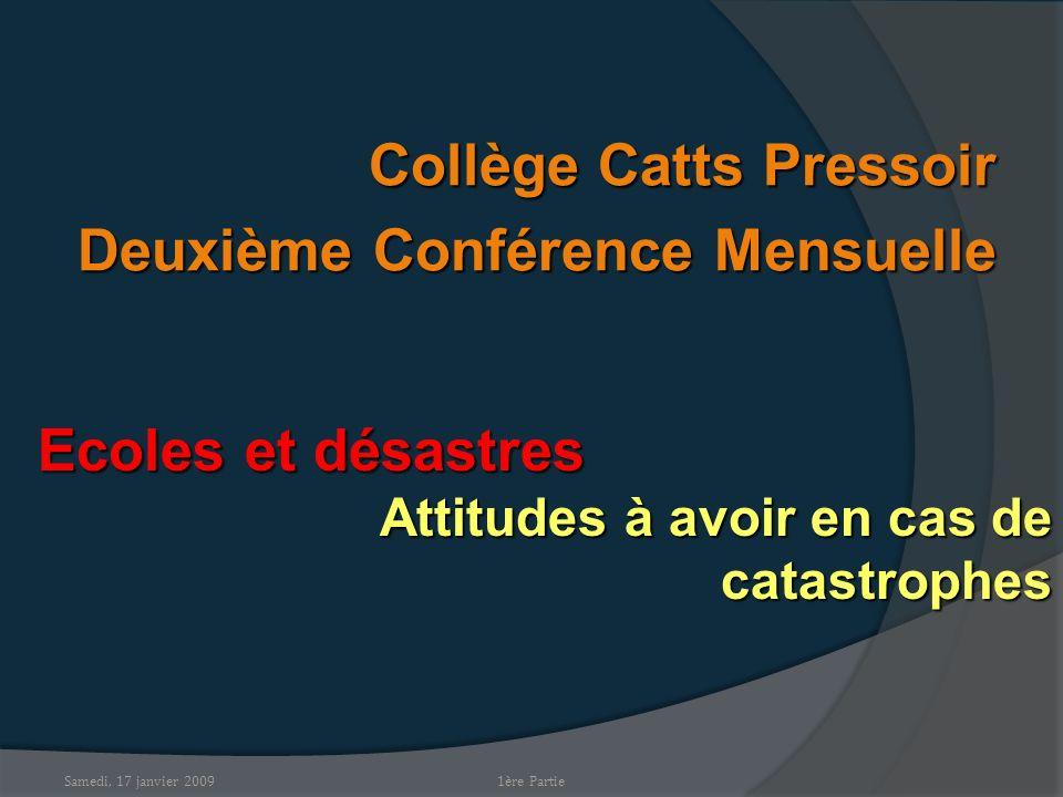 Collège Catts Pressoir Deuxième Conférence Mensuelle