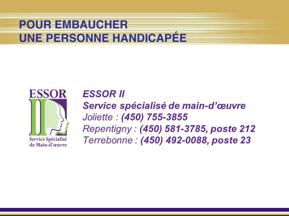 ESSOR IIService spécialisé de main-d'œuvre. Joliette : (450) 755-3855. Repentigny : (450) 581-3785, poste 212.