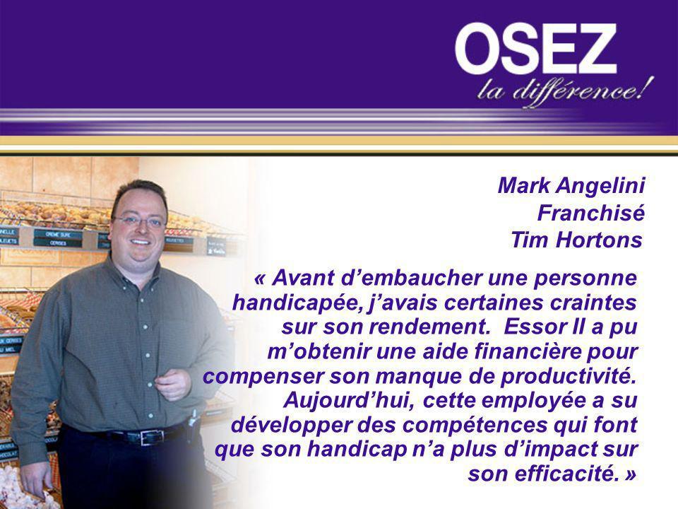 Mark AngeliniFranchisé. Tim Hortons.