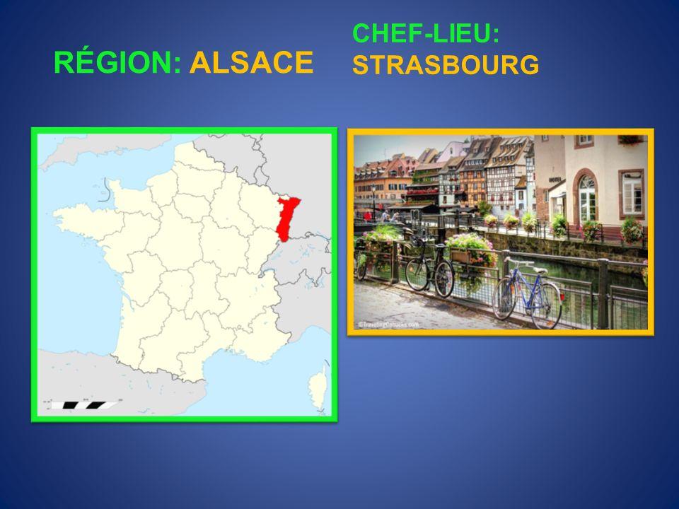 RÉGION: ALSACE CHEF-LIEU: STRASBOURG
