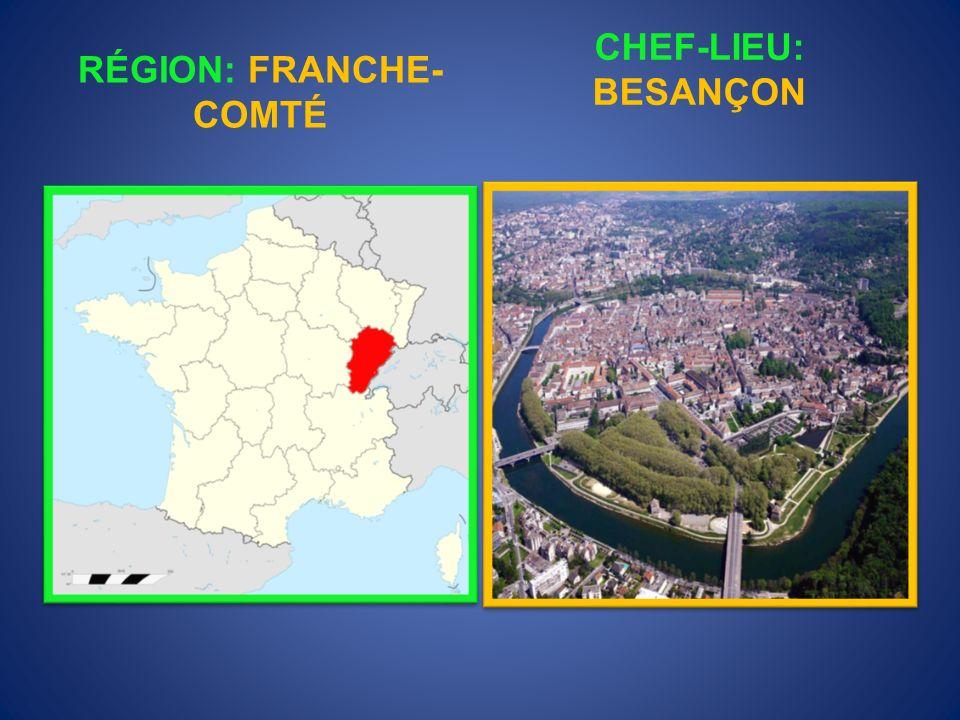 RÉGION: FRANCHE-COMTÉ