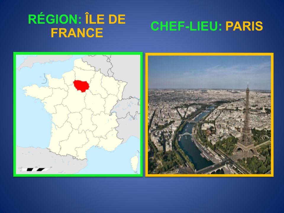 CHEF-LIEU: PARIS RÉGION: ÎLE DE FRANCE