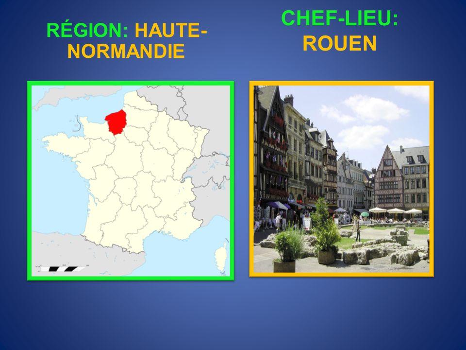 RÉGION: HAUTE-NORMANDIE