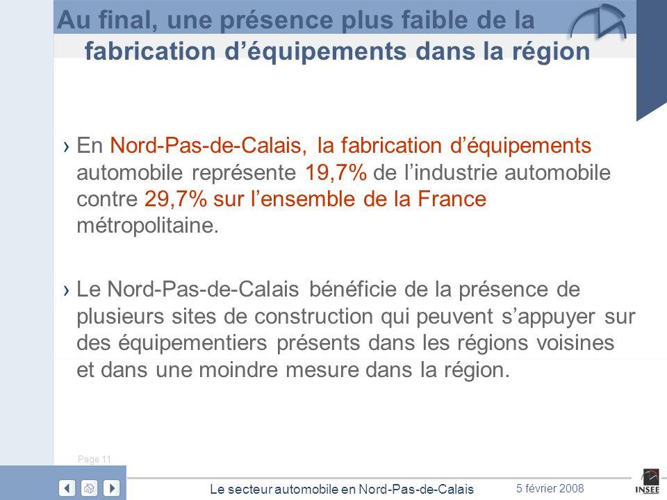 Au final, une présence plus faible de la fabrication d'équipements dans la région