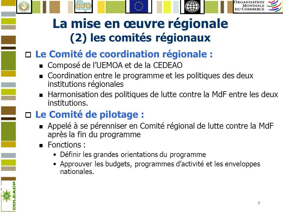 La mise en œuvre régionale (2) les comités régionaux