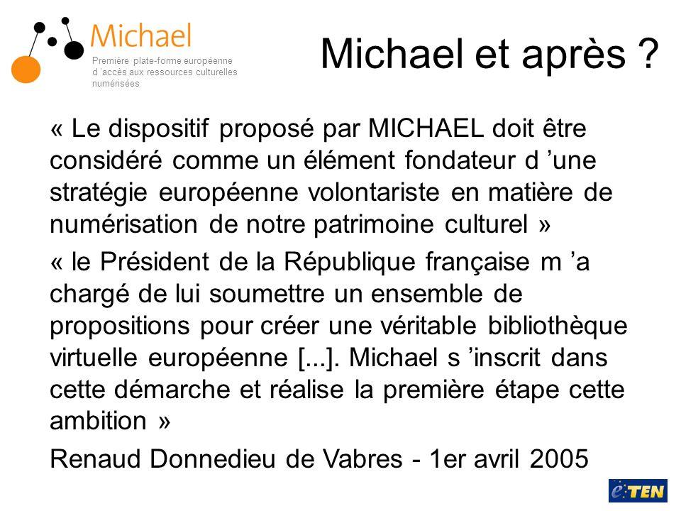Michael et après Première plate-forme européenne d 'accès aux ressources culturelles numérisées.