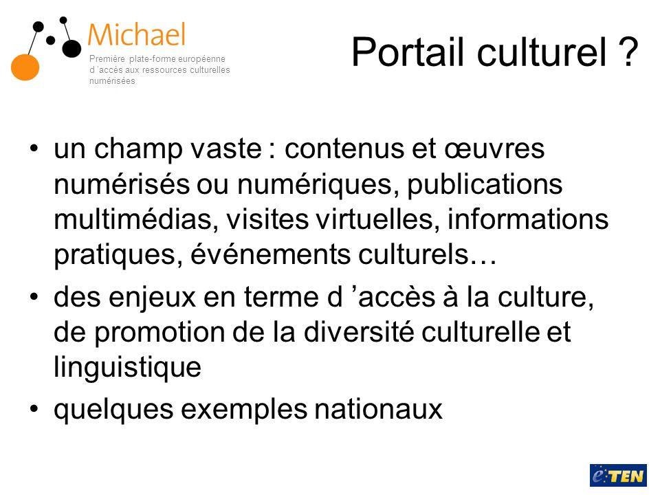 Portail culturel Première plate-forme européenne d 'accès aux ressources culturelles numérisées.