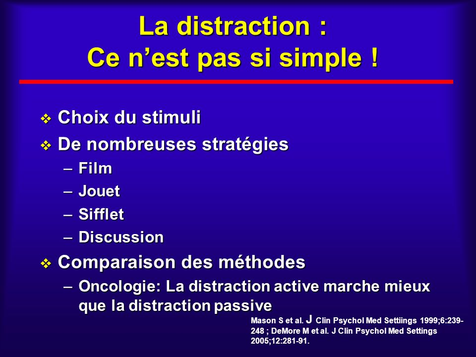 La distraction : Ce n'est pas si simple !