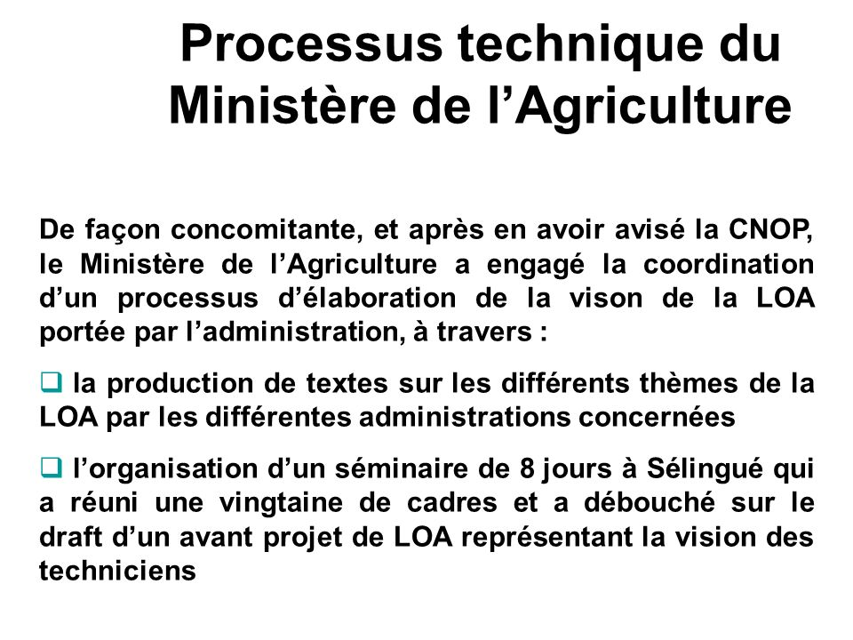 Processus technique du Ministère de l'Agriculture