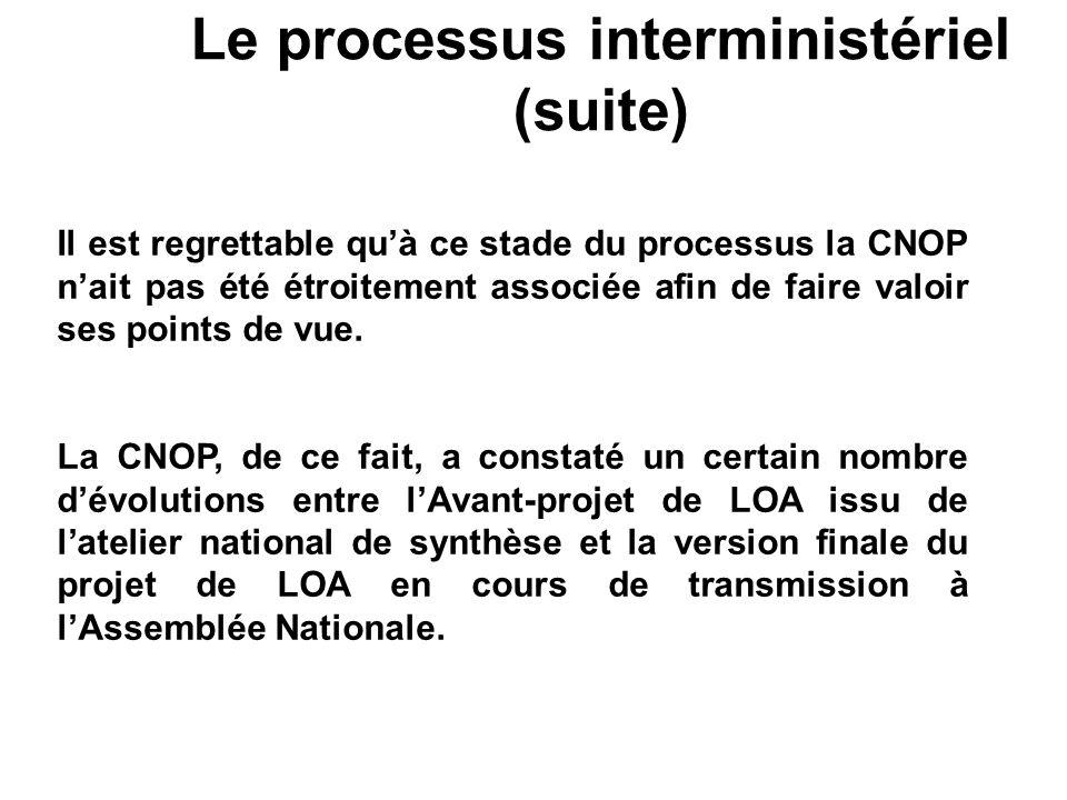 Le processus interministériel (suite)