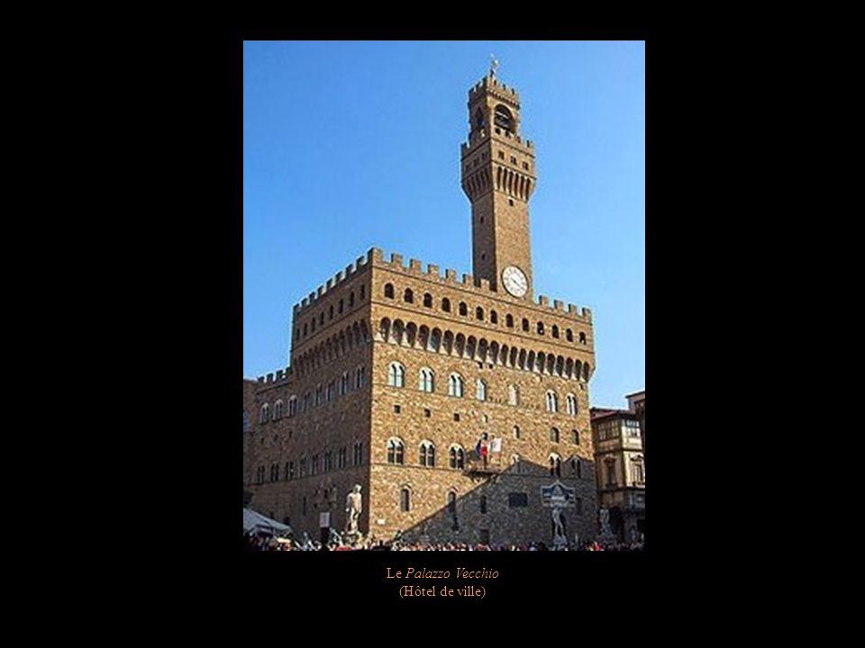 Le Palazzo Vecchio (Hôtel de ville)